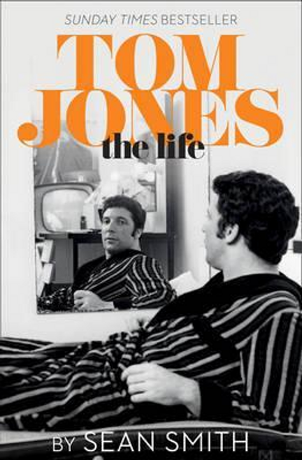 Smith, Sean / Tom Jones - The Life