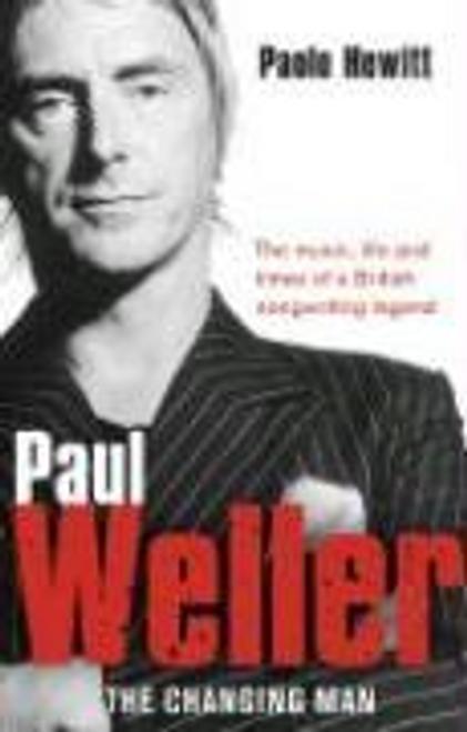 Hewitt, Paolo / Paul Weller - The Changing Man