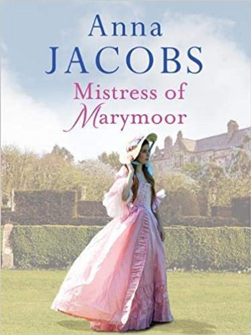 Jacobs, Anna / Mistress of Marymoor