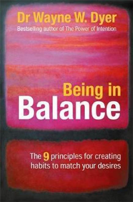 Dyer, Wayne W. / Being in Balance