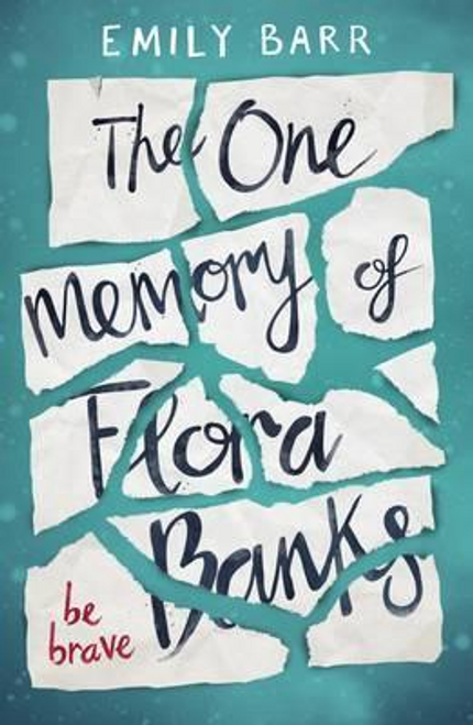Barr, Emily / The One Memory of Flora Banks