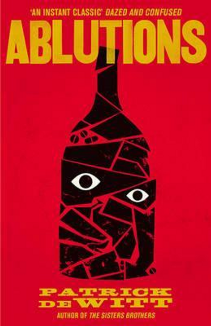 DeWitt, Patrick / Ablutions