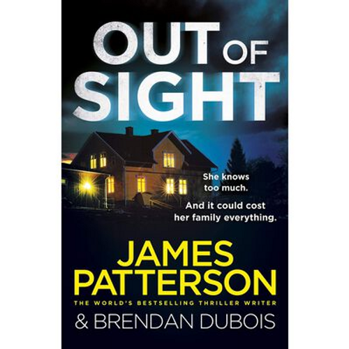 Patterson, James / Out Of Sight