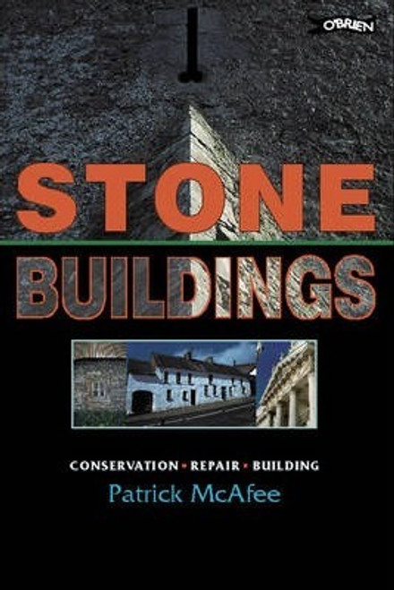 McAfee, Patrick - Stone Buildings : Conservation, Repair Building - PB - 2018 ( Originally 1998) - BRAND NEW