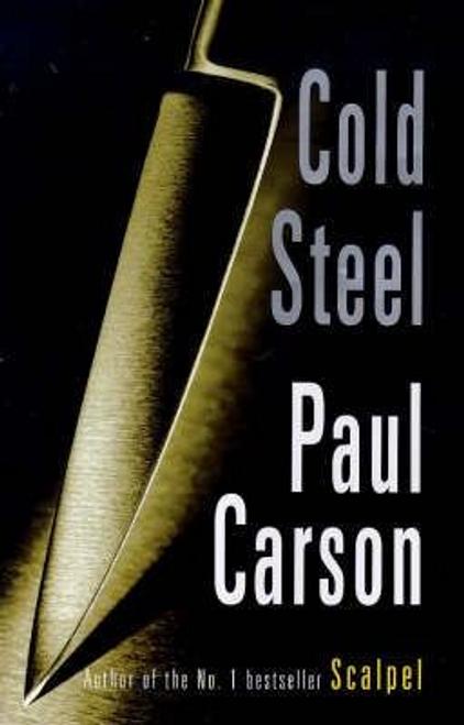 Carson, Paul / Cold Steel (Hardback)