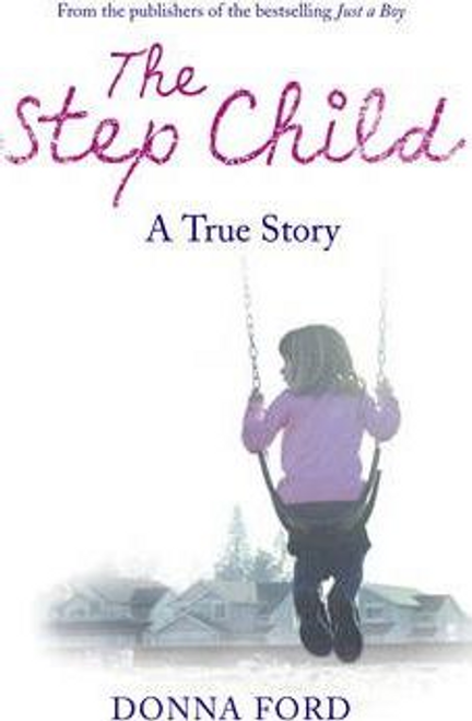 Ford, Donna / The Step Child (Hardback)