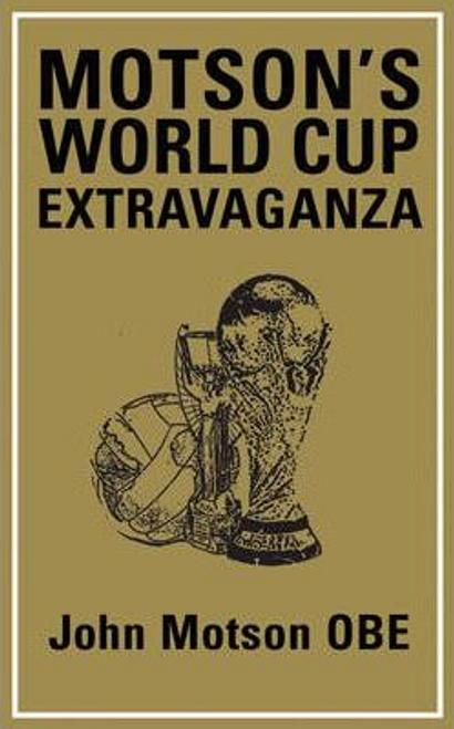 Motson, John / Motson's World Cup Extravaganza (Hardback)