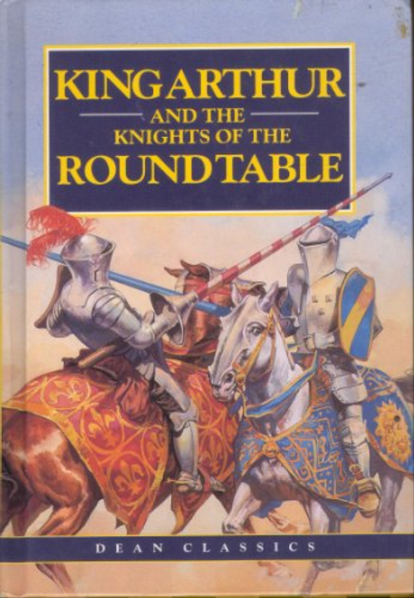 Briggs, Phyllis / King Arthur and the Knights of the Round Table (Hardback)