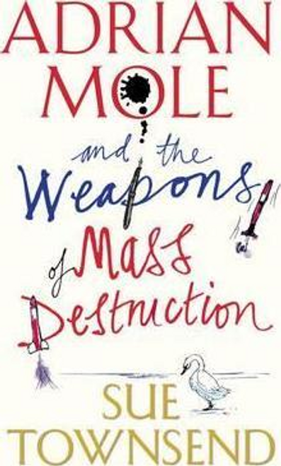 Townsend, Sue / Adrian Mole and the Weapons of Mass Destruction (Hardback)