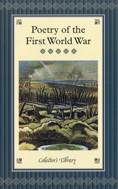 Clapham, Marcus ( Editor) - Poetry of The First World War - Macmillan Collector's Edition - HB - BRAND NEW
