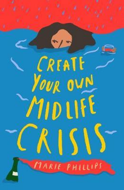 Phillips, Marie / Create Your Own Midlife Crisis (Hardback)