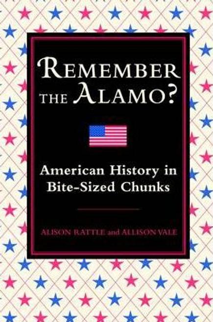 Rattle, Alison / Remember the Alamo? (Hardback)