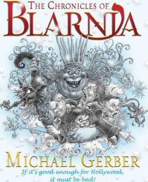 Gerber, Michael / The Chronicles Of Blarnia (Hardback)