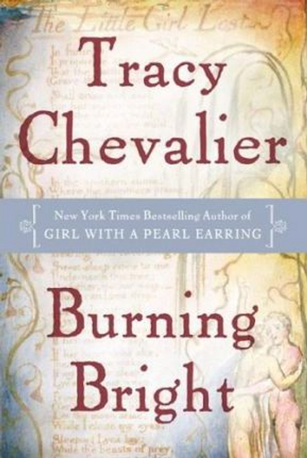 Chevalier, Tracy / Burning Bright (Hardback)