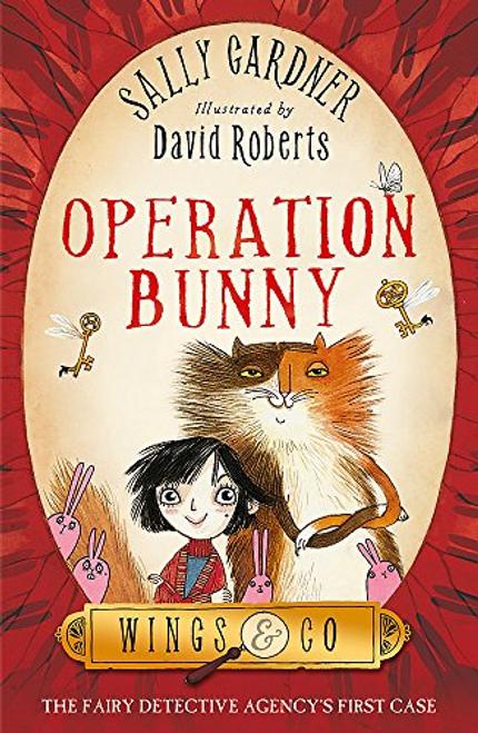 Gardner, Sally / Operation Bunny