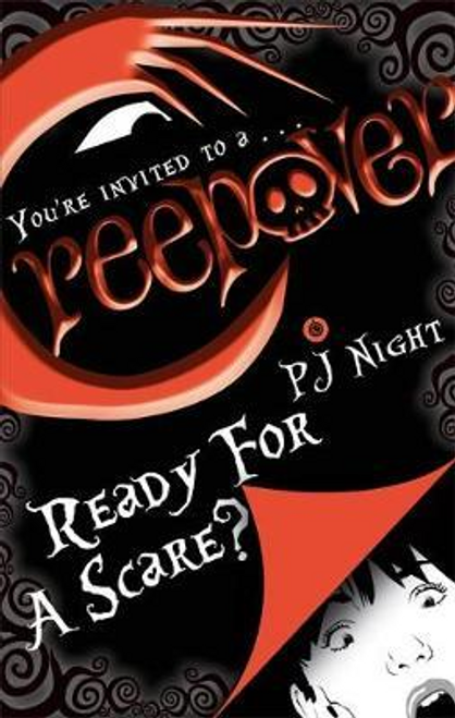 Night, P. J. / Creepover: Ready For A Scare? : Book 3