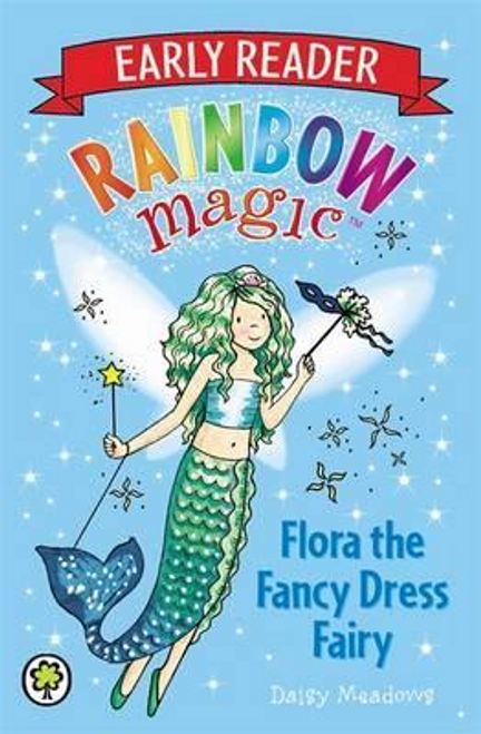 Meadows, Daisy / Early Reader: Flora the Fancy Dress Fairy
