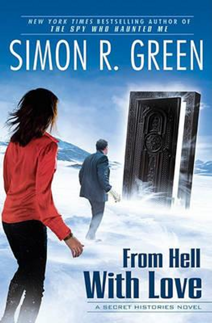 Green, Simon R. / From Hell with Love (Hardback)