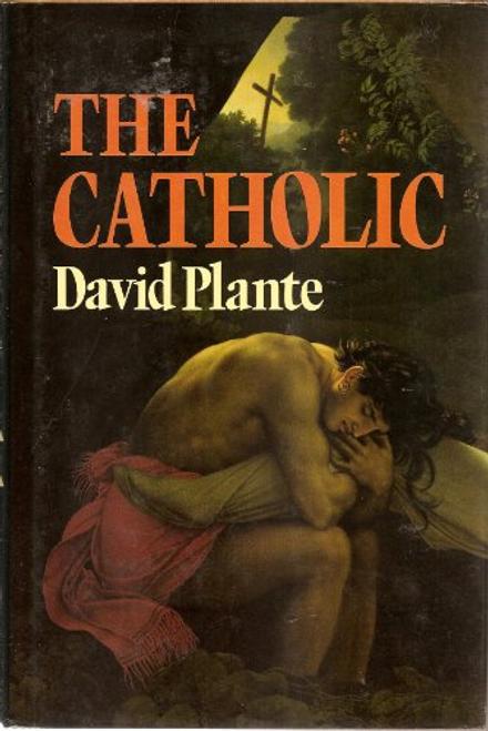 Plante, David / The Catholic (Hardback)