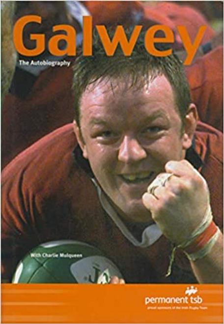 Galwey, Mick / Galwey - The Autobiography (Hardback)
