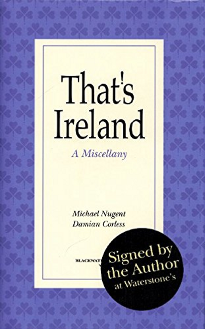 Nugent, Michael / That's Ireland: A Miscellany (Hardback)