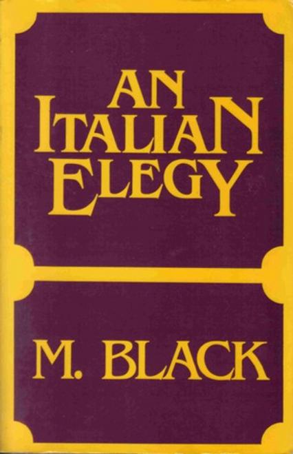 Black, M. / An Italian Elegy (Large Paperback)