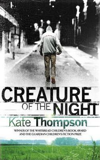 Thompson, Kate / Creature of the Night (Large Paperback)
