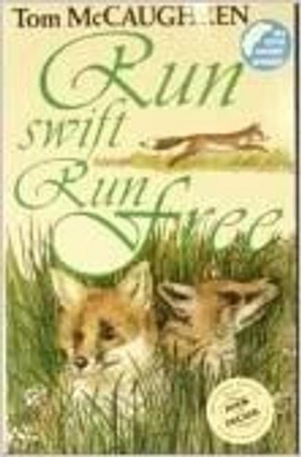 McCaughren, Tom / Run Swift Run Free (Large Paperback)