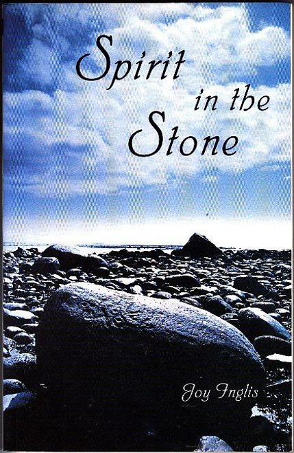 Inglis, Joy / Spirit in the Stone (Large Paperback)