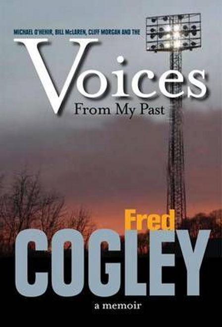 Cogley, Fred / Voices from My Past (Large Paperback)