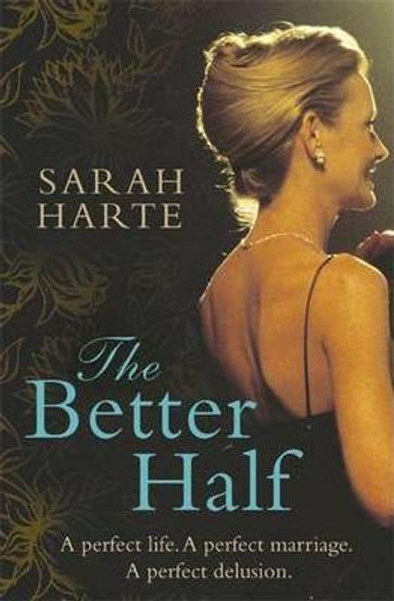 Harte, Sarah / The Better Half (Large Paperback)