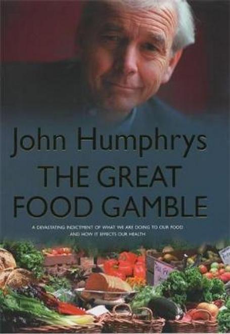 Humphrys, John / The Great Food Gamble (Large Paperback)