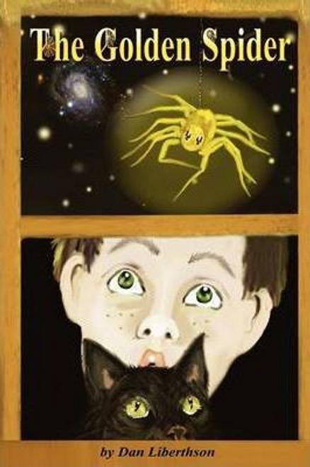 Liberthson, Dan / The Golden Spider (Large Paperback)