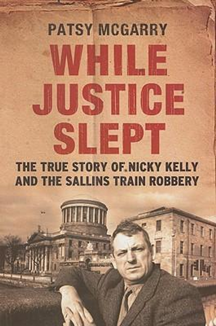 McGarry, Patsy / While Justice Slept (Large Paperback)