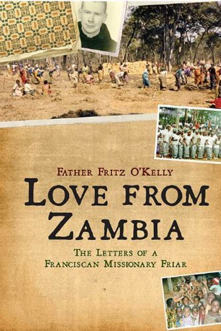OKelly, Father Fritz / Love From Zambia (Large Paperback)
