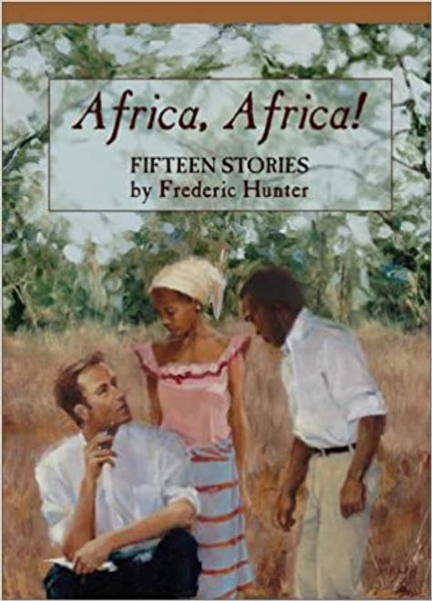 Hunter, Frederic / Africa, Africa! (Large Paperback)