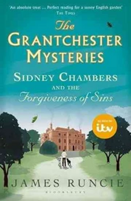 Runcie, James / Sidney Chambers and The Forgiveness of Sins