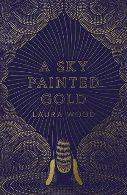 Wood, Laura / A Sky Painted Gold