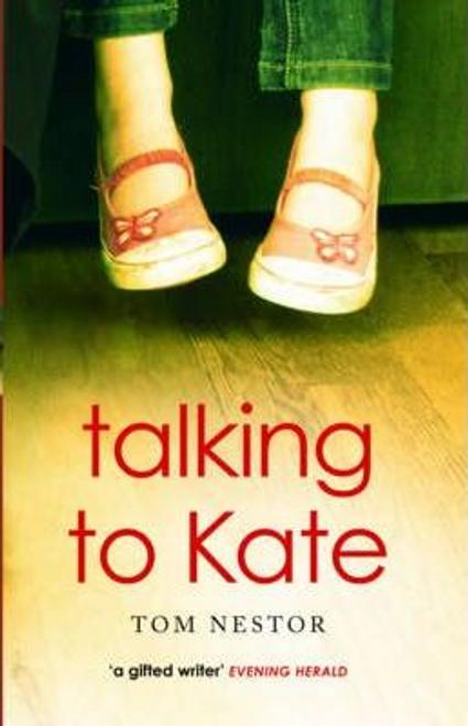 Nestor, Tom / Talking to Kate