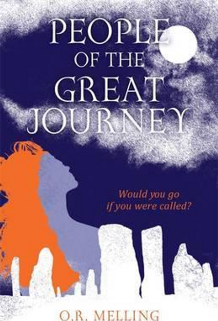 Melling, O. R. / People of the Great Journey