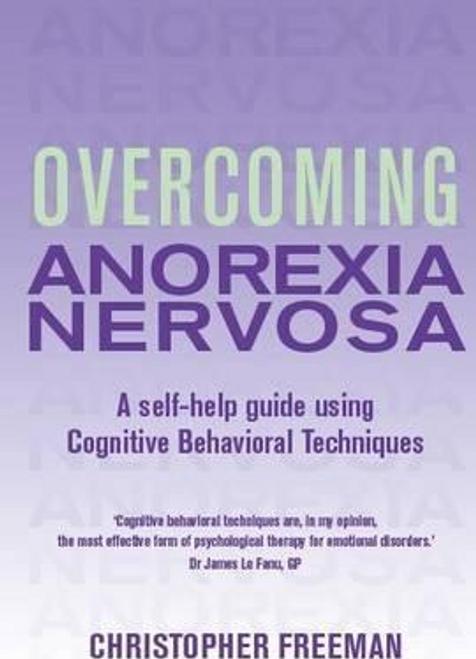 Freeman, Christopher / Overcoming Anorexia Nervosa