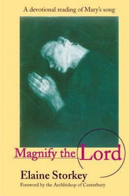 Storkey, Elaine / Magnify the Lord