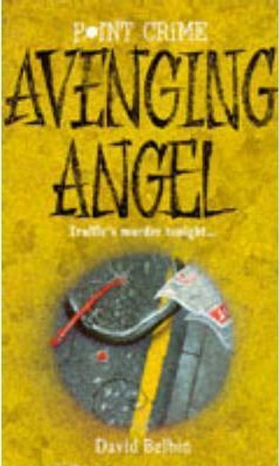 Belbin, David / Avenging Angel