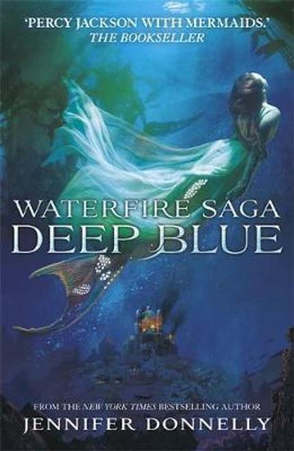 Donnelly, Jennifer / Deep Blue : Book 1