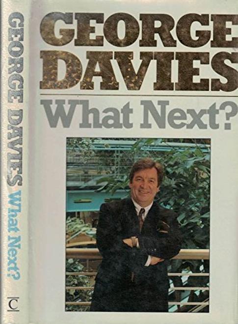 Davies, George / What Next?