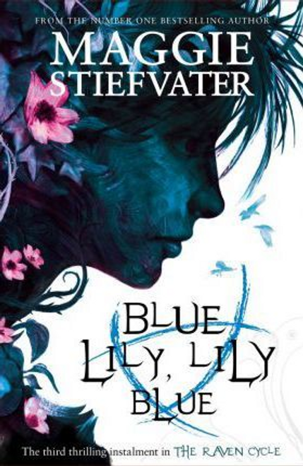 Stiefvater, Maggie / Blue Lily, Lily Blue
