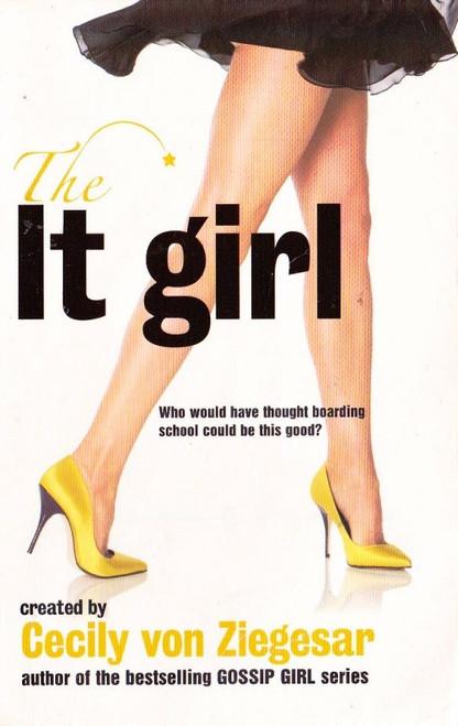 von Ziegesar, Cecily / The It Girl