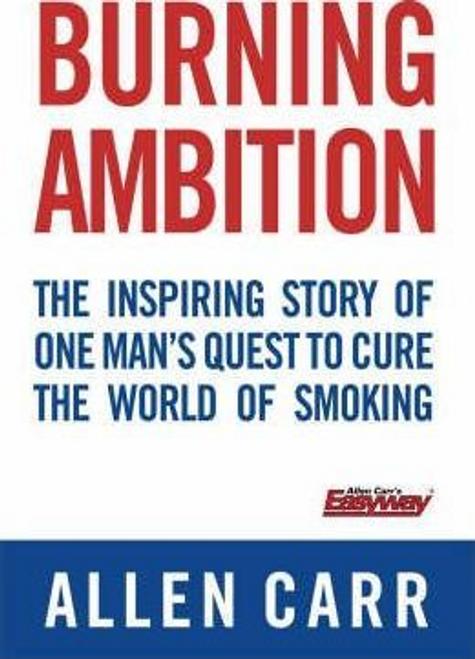 Carr, Allen / Burning Ambition