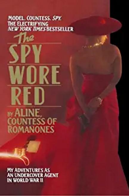 Romanones, Aline Countess / The Spy Wore Red