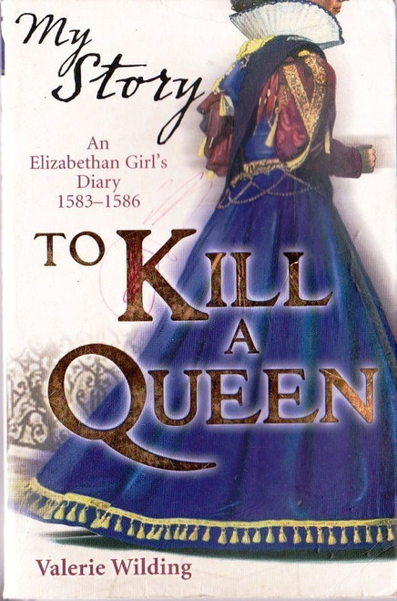 Wilding, Valerie / To Kill a Queen